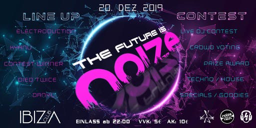 THE FUTURE IS NOIZE @ IBIZA CLUB BOTTROP, 20th Dez 2019