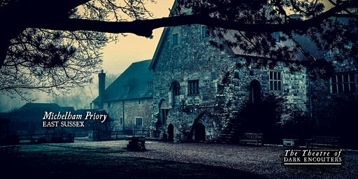 The Twilight Michelham Priory Ghost Walk