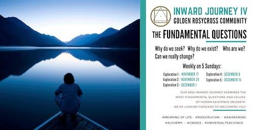 "Inward Journey IV - ""The Fundamental Questions"""