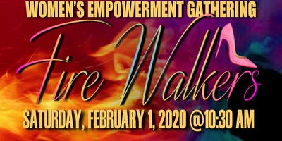 Fire Walkers Women's Empowerment Gathering