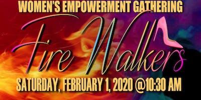 Fire Walkers Women's Empowerment Gathering