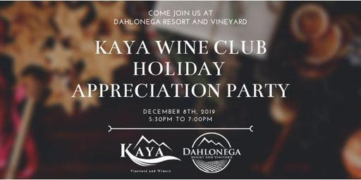 Kaya Wine Club Holiday Appreciation Party