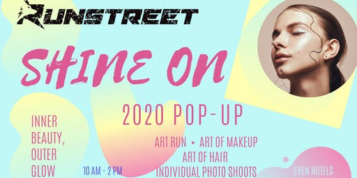 SHINE On Art Run & Transformation Pop-Up