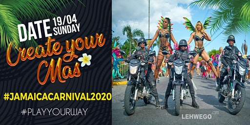 Jamaica Carnival 2020 - Create YOUR MAS #playyourway