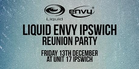 Liquid Envy Ipswich Reunion tickets