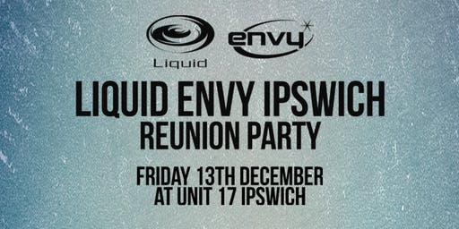 Liquid Envy Ipswich Reunion