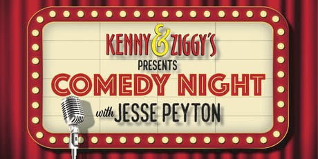 Kenny & Ziggy's Presents Comedy Night with Jesse Peyton tickets