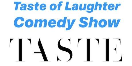 B Smooth Ent Present Taste Of Laughter @ Taste Bar tickets