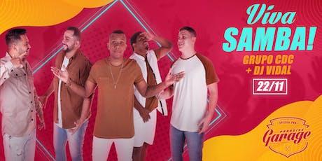 Viva Samba! CDC + DJ VIDAL  ingressos