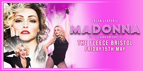 Tasha Leaper as MADONNA tickets