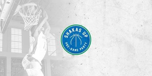 #ShakasUp Pre-Game Party