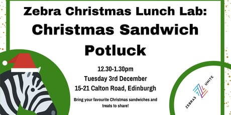 Zebra Christmas Lunch Lab: Christmas Sandwich Potluck tickets