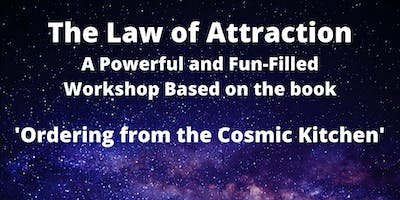 The Law of Attraction - Ordering from the Cosmic Kitchen