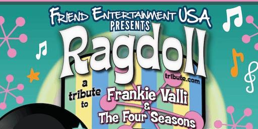 Ragdoll: A Tribute To Frankie Valli & The Four Seasons