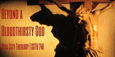 SCTH240 | Beyond a Bloodthirsty God
