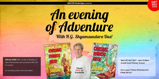 An evening of adventure with the Hare Krishna legend H.G. Shyamsundar das
