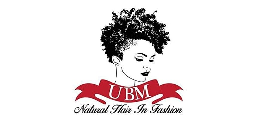 CASTING CALL - UBM NATURAL HAIR IN FASHION