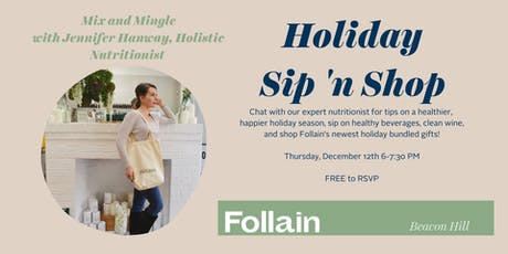 Sip 'n Shop with Jennifer Hanway at Follain Beacon Hill tickets