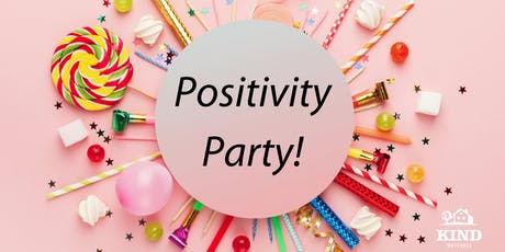 Kind Massages Positivity Party tickets