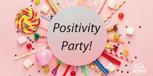 Kind Massages Positivity Party