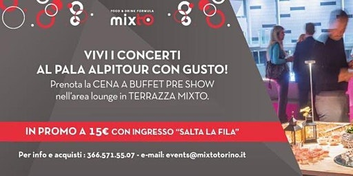 Apericena in Terrazza Pala Alpitour prima del concerto di RENATO ZERO