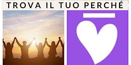 Vivi il tuo perché -Bergamo 10-11 gennaio 2020 - Leadership Bootcamp biglietti