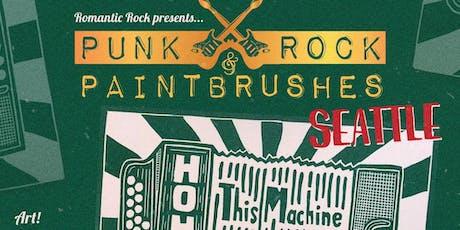 PUNK ROCK & PAINTBRUSHES SEATTLE tickets