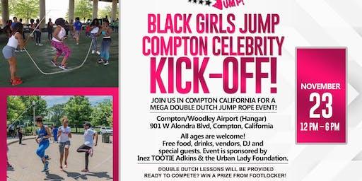 Black Girls Jump, Compton Kick Off!