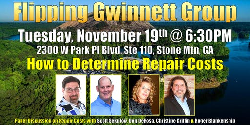 Flipping Gwinnett on How to Determine Repair Costs Before You Buy with Panel of Rehabbers & Wholesalers