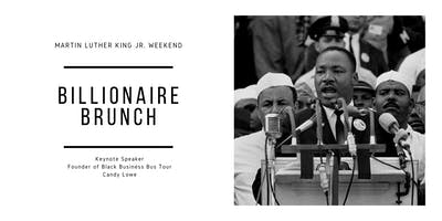 MLK Weekend Billionaire Brunch