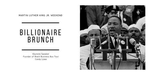 MLK Weekend Billionaire Brunch