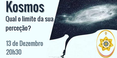 Kosmos: qual o limite da sua perceção? bilhetes