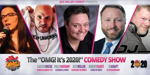 """The """"OMG! It's 2020!"""" Comedy Show (2 Shows)"""