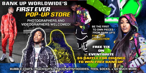 Bankup Worldwide Pop Up Shop