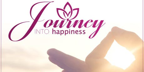 February 2020 Journey into Happiness tickets