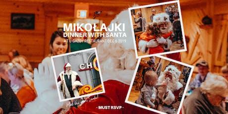 7pm to 8pm RSVP to Mikolajki - Dinner with Santa tickets