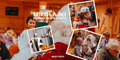 7pm to 8pm RSVP to Mikolajki - Dinner with Santa