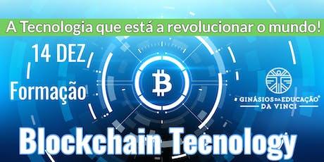 Blockchain - A Tecnologia que está revolucionar o Mundo 14 Dez em  Santarém bilhetes