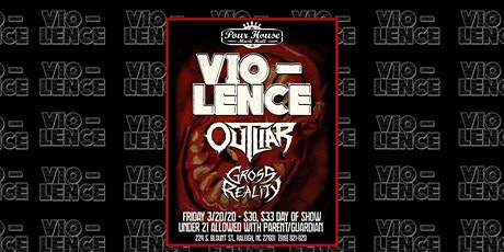 Vio-Lence w/ Outliar, Gross Reality tickets