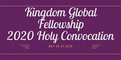 Kingdom Global Fellowship 2020 Holy Convocation
