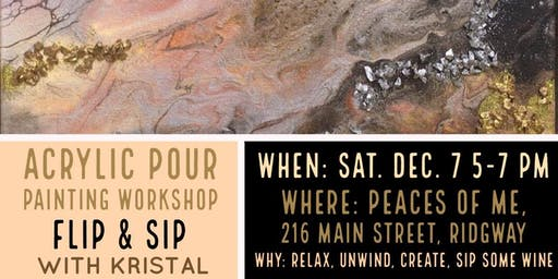 Acrylic Pour Painting Workshop: Flip & Sip With Kristal