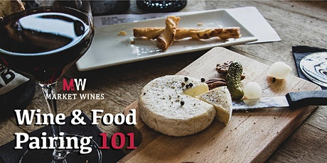Wine and Food Pairing 101- SOLD OUT tickets