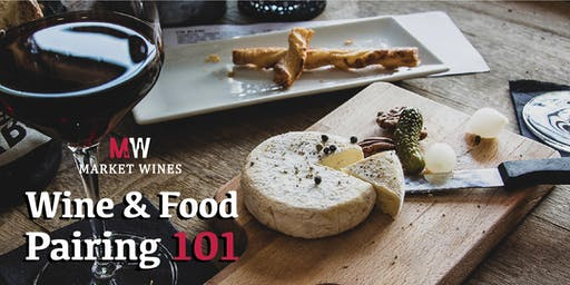 Wine and Food Pairing 101