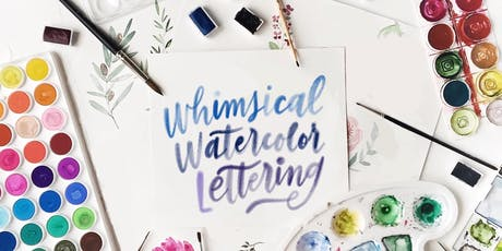 Whimsical Watercolour Lettering: A Beginner Watercolour Calligraphy Workshop tickets