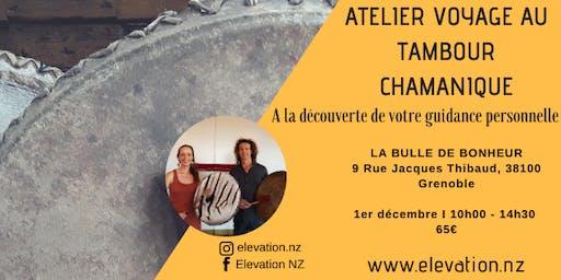 Atelier Voyage Au Tambour: A la découverte de votre guidance personnelle