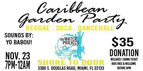 Caribbean Garden Party-Fundraiser for clean water in the Bahamas tickets