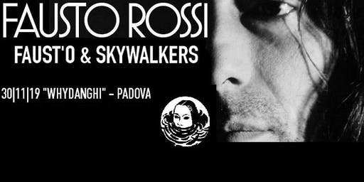 Fausto Rossi & Skywalkers