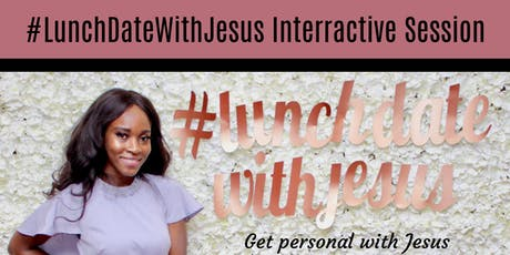 Lunch Date With Jesus - Christmas Thanksgiving tickets