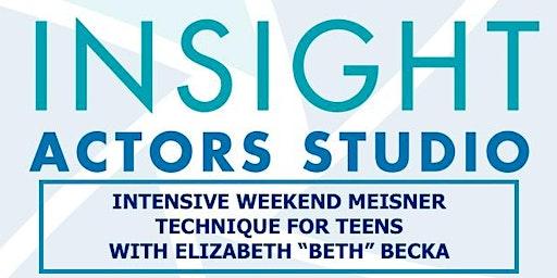 WEEKEND INTENSIVE MEISNER TECHNIQUE FOR TEENS - CLEMSON, SC