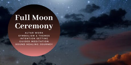 Full Moon Ceremony ~ Drum & Bowl Intention Setting Journey tickets